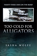 Too Cold for Alligators